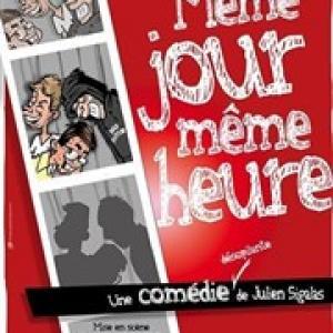 Meme Jour Même Heure Julien Sigalas Affiche