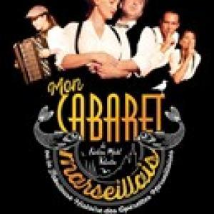 Mon Cabaret Marseillais Affiche