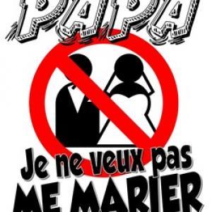 Papa Je Ne Veux Pas Me Marier Affiche